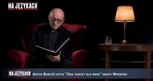 """Artur Barciś i """"Ona tańczy dla mnie"""""""