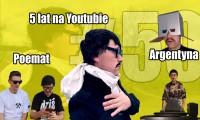 Cyber Marian #50: 5 lat na YouTube, Argentyna i Poemat