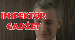 Przemyślenia Niekrytego Krytyka - Inspektor Gadżet