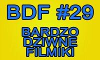 Bardzo Dziwne Filmiki - 29