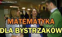 Matematyka dla Bystrzaków - Matura to Bzdura