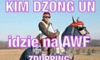 Kim Dzong Un idzie na AWF