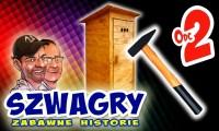Szwagry: Zabawne historie #2