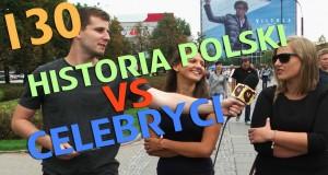 Matura to bzdura - historia Polski vs celebryci