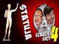 Szwagier shot: Statuja
