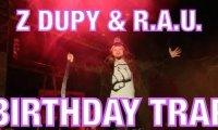 Birthday Trap - Z Dupy i R.A.U.