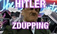 Hitler Zdupping