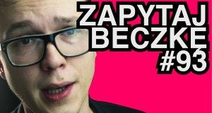 Zapytaj Beczkę #93: Polskie modelki zaorane