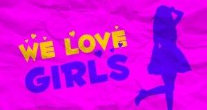 Kochamy dziewczyny!