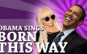 Obama - Born this way [Lady Gaga cover]