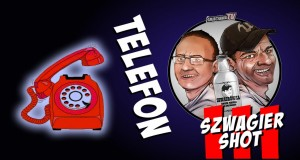 Szwagier shot: Telefon