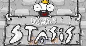 Deadly Stasis