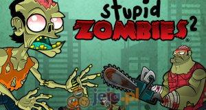 Głupie zombie 2