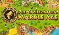 Pre-Cywilizacja: Epoka marmuru