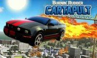 Burnin' Rubber Cartapult