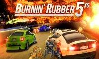 Burnin Rubber 5 XS