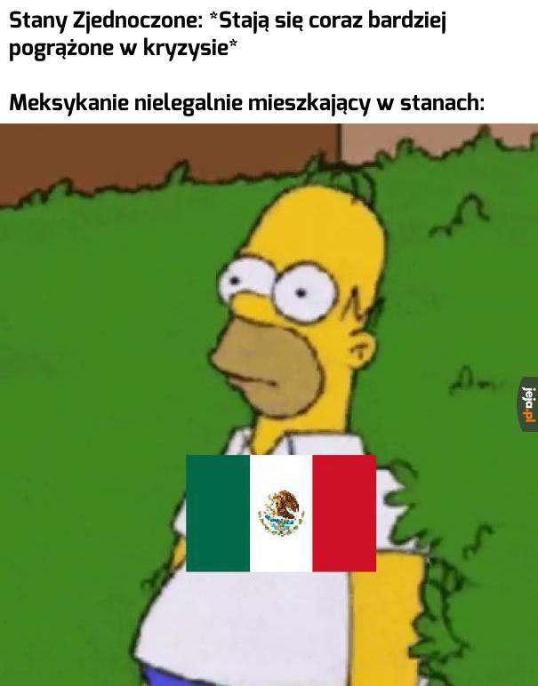 To może my już sobie wrócimy do Meksyku