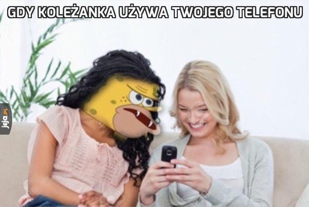 Gdy koleżanka używa Twojego telefonu