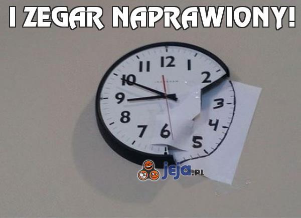 I zegar naprawiony!