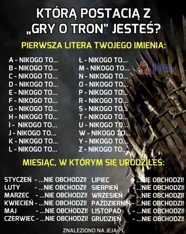 """Którą postacią z """"Gry o tron"""" jesteś?"""