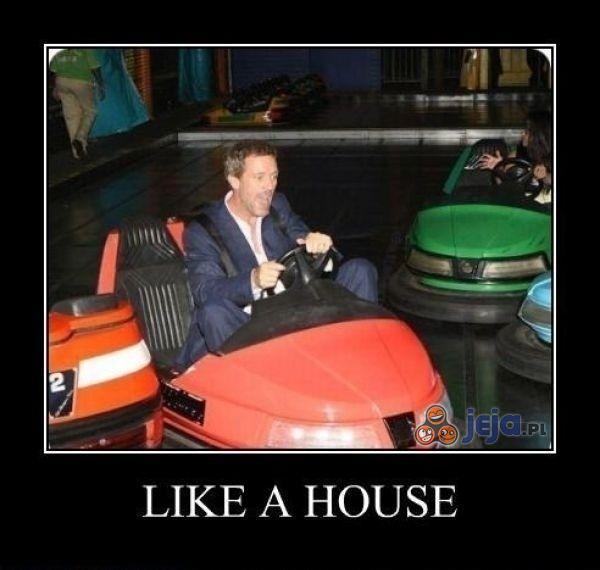 Like a House