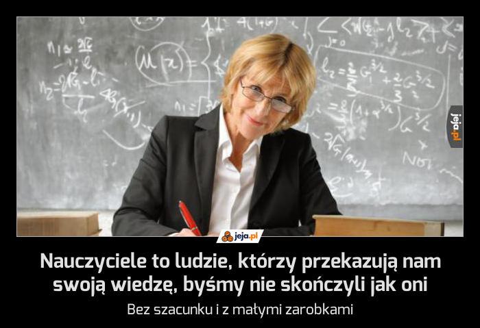 Szanuj swojego nauczyciela