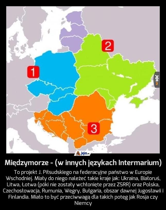 Międzymorze - (w innych językach Intermarium)