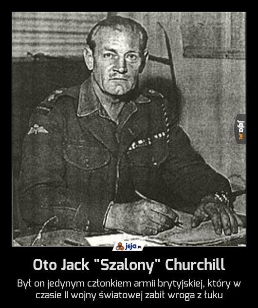 "Oto Jack ""Szalony"" Churchill"
