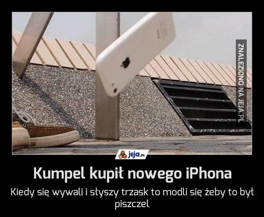 Kumpel kupił nowego iPhona