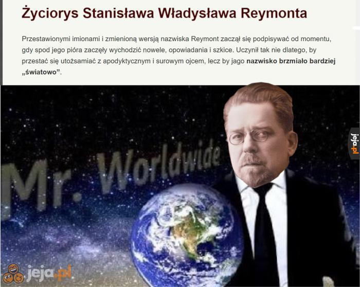 Światowy człowiek z niego był