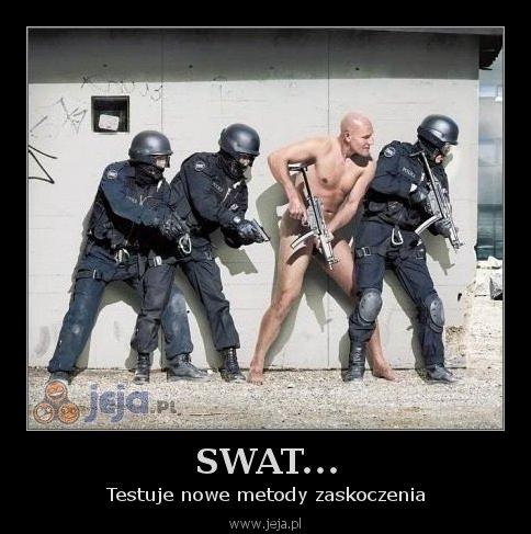 SWAT...