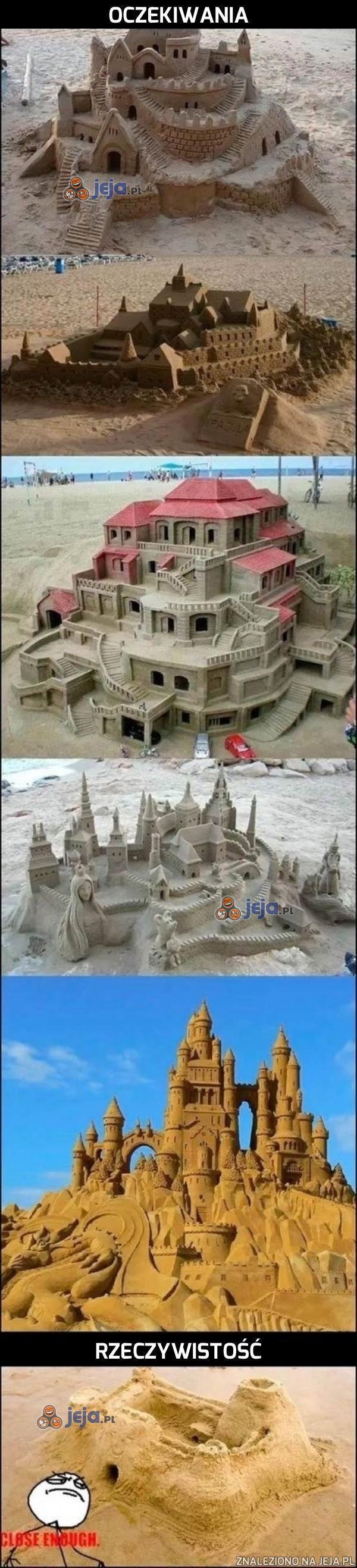 Zamki z piasku - Oczekiwania kontra rzeczywistość