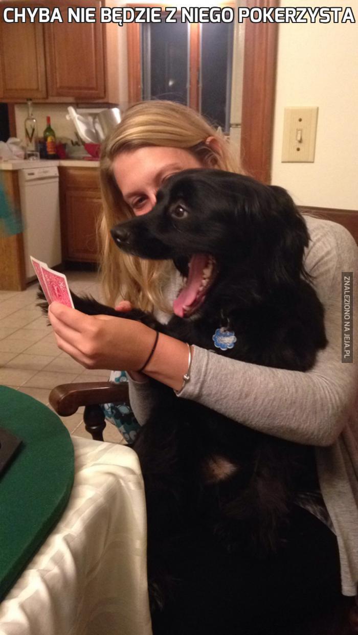 Chyba nie będzie z niego pokerzysta