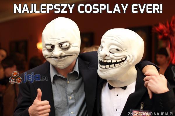 Najlepszy cosplay ever!
