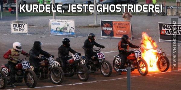 Kurdęłę, Jestę Ghostriderę!
