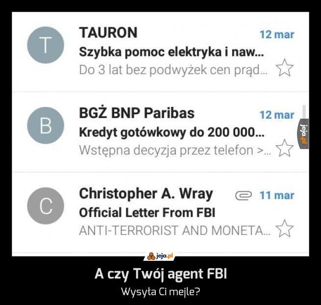 A czy Twój agent FBI