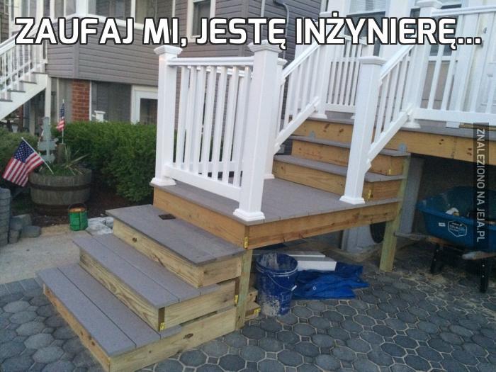 Zaufaj mi, jestę inżynierę...
