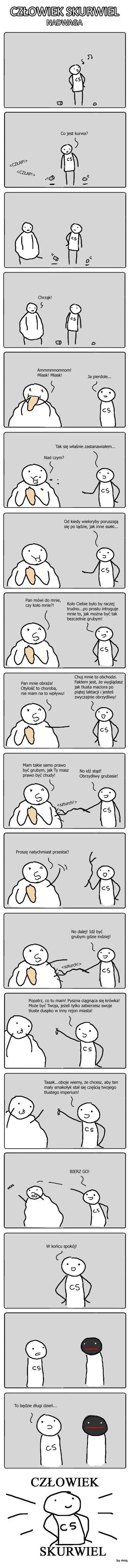 Człowiek Skurwiel - Nadwaga