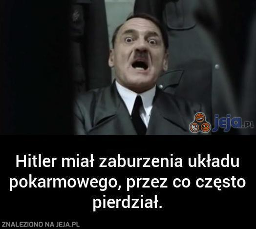 Hitler miał gazy...