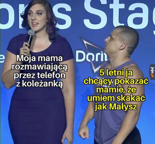 No weź popatrz, mamo