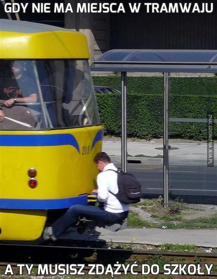 Gdy nie ma miejsca w tramwaju