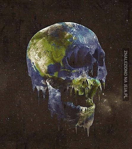 Żyjemy na planecie, którą sami zabijamy!