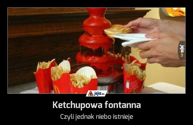 Ketchupowa fontanna