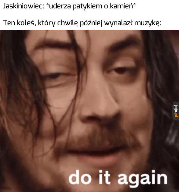 No, geniusz