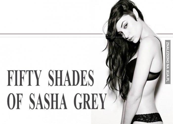 Jedyna twarz Sashy Grey