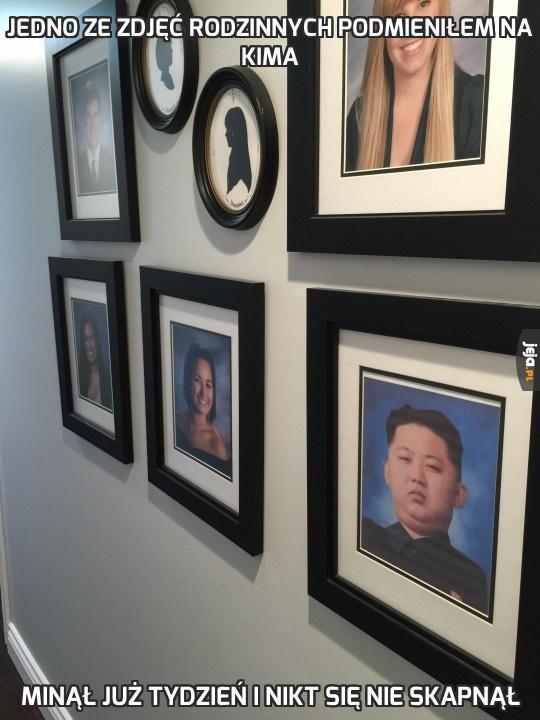 Jedno ze zdjęć rodzinnych podmieniłem na Kima