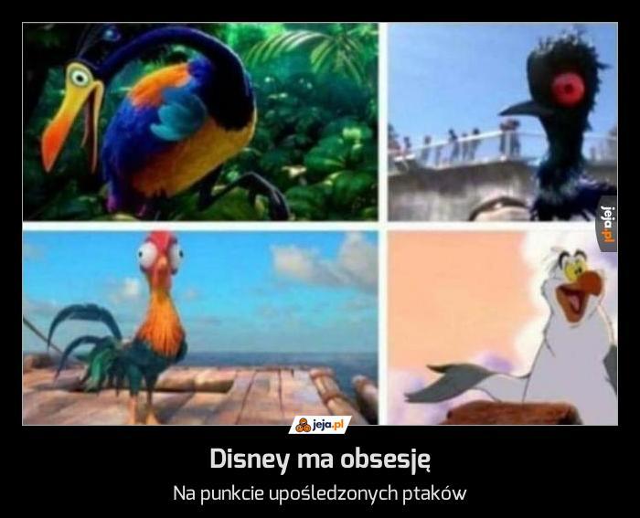Disney ma obsesję