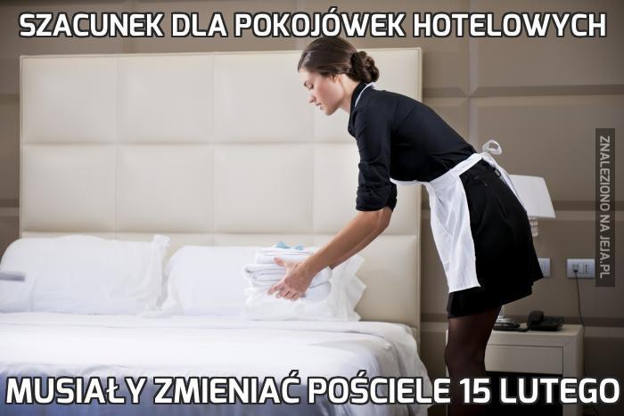 Szacunek dla pokojówek hotelowych
