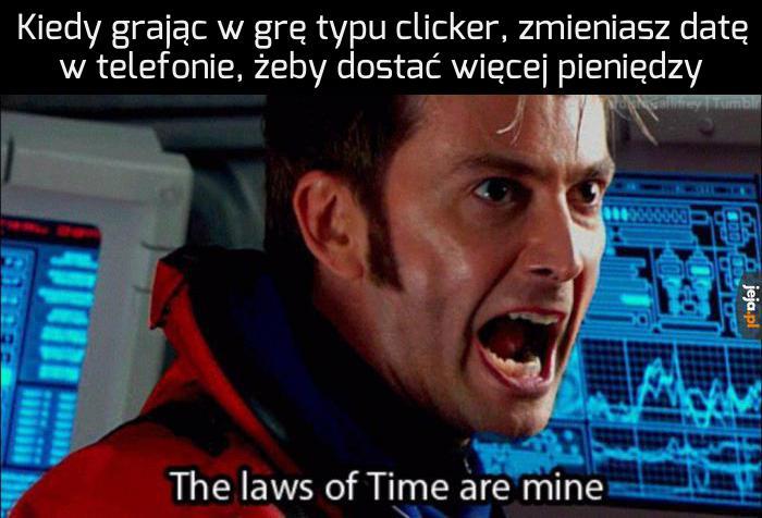 Jam jest władcą czasu