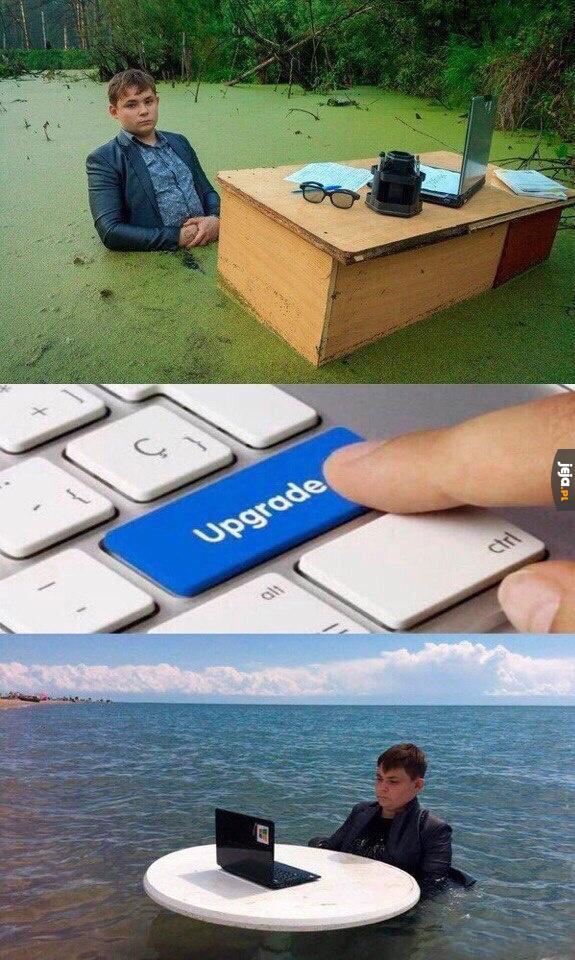 Upgrade!